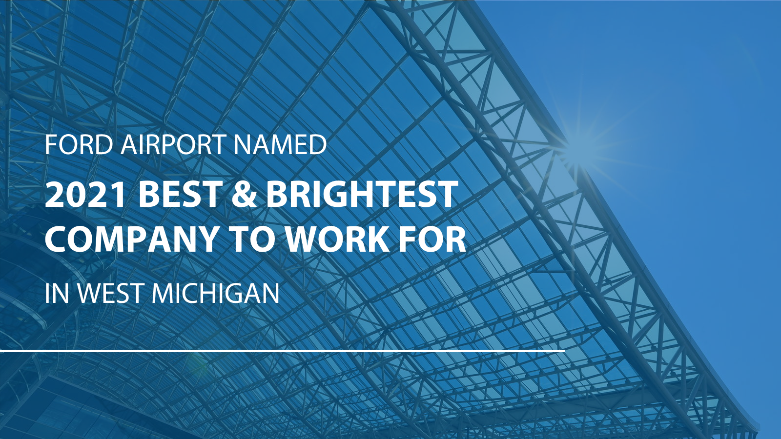 Ford Airport Named Best and Brightest Company to Work For
