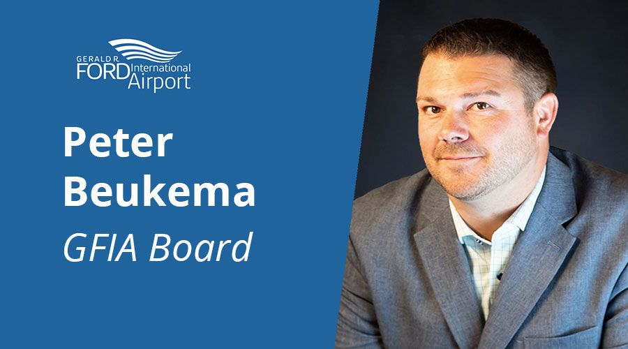 Peter Beukema Appointed to Gerald R. Ford International Airport Board